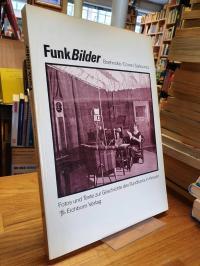 Boehncke, Funkbilder – Fotos und Texte zur Geschichte des Rundfunks in Hessen,