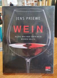 Priewe, Wein – Alles, was man über Wein wissen sollte,