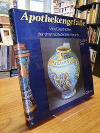 Drey, Apothekengefäße – Eine Geschichte der pharmazeutischen Keramik,