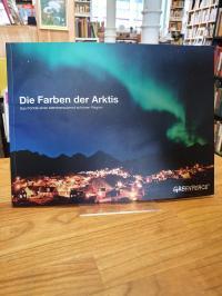 Henningsen, Die Farben der Arktis – Das Porträt einer atemberaubend schönen Regi