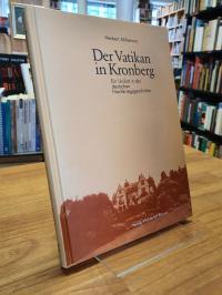 Kronberg / Alsheimer, Der Vatikan in Kronberg – Ein Unikat in der deutschen Nach