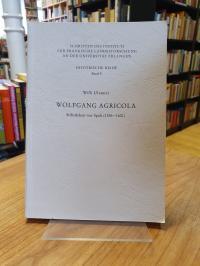 Ulsamer, Wolfgang Agricola – Stiftsdekan von Spalt (1556 – 1601) – Ein Beitrag z