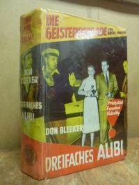 Bleeker, Die Geisterbrigade (The Ghoste Division): Dreifaches Alibi – Kriminalro