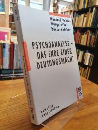 Pohlen, Psychoanalyse – Das Ende einer Deutungsmacht,