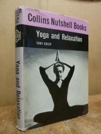 Crisp, Yoga and Relaxation – With  photographs by R. Collyer,