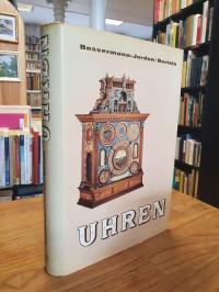 Bassermann-Jordan, Uhren – Ein Handbuch für Sammler und Liebhaber,