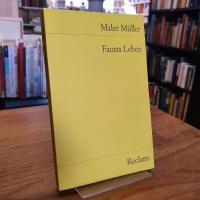 Müller, Fausts Leben – Nach Handschriften und Erstdrucken herausgegeben von Joha
