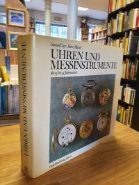 Guye, Uhren und Messinstrumente des 15. bis 19. Jahrhunderts – Mit einem Vorwort