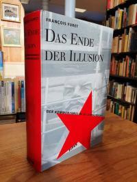 Furet, Das Ende der Illusion – Der Kommunismus im 20. Jahrhundert,