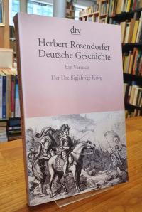 Rosendorfer, Deutsche Geschichte – Ein Versuch, Band 4: Der Dreißigjährige Krieg