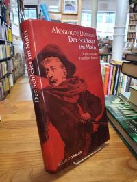 Dumas, Der Schleier im Main – Der historische Frankfurt-Roman,