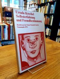 Krechel, Selbsterfahrung und Fremdbestimmung – Bericht aus der neuen Frauenbeweg