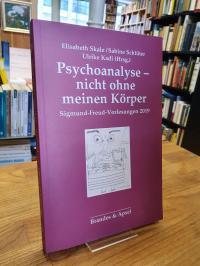 Skale, Psychoanalyse – nicht ohne meinen Körper,