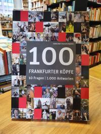 Ball, 100 Frankfurter Köpfe – 10 Fragen – 1000 Antworten,