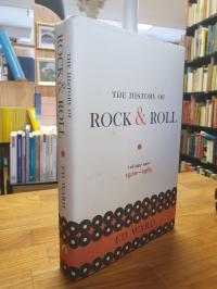 Ward, The History of Rock & Roll – Volume 1 – 1920-1963,