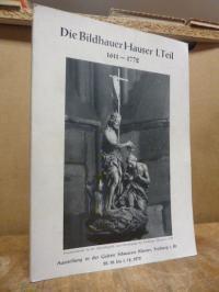 Die Bildhauer Hauser – I. Teil – 1611 – 1772 – Ausstellung in der Galerie Schwar