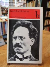 Wohlgemuth, Karl Liebknecht – Stationen seines Lebens,
