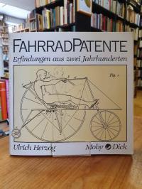 Herzog, Fahrradpatente – Erfindungen aus zwei Jahrhunderten,