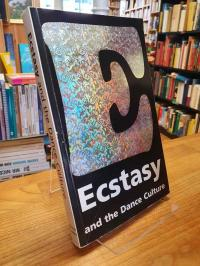 Saunders, Ecstasy and the Dance Culture,