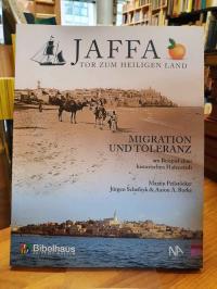 Peilstöcker, Jaffa – Tor zum Heiligen Land – [Migration und Toleranz am Beispiel