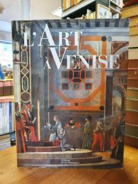 Zuffi, L'art À Venise,