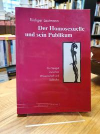 Lautmann, Der Homosexuelle und sein Publikum – Ein Spagat zwischen Wissenschaft