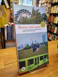 Frankfurt am Main. Umweltamt [Herausgebendes Organ], Kreuz und quer durch den Fr