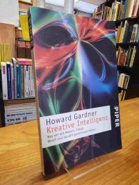 Gardner, Kreative Intelligenz – Was wir mit Mozart, Freud, Woolf und Gandhi geme