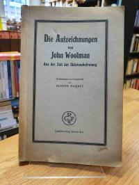 Woolman, Die Aufzeichnungen von John Woolman – Aus der Zeit der Sklavenbefreiung