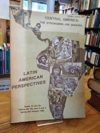 ohne Autor, Latin American Perspectives – Central America: The Strongmen Are Sha