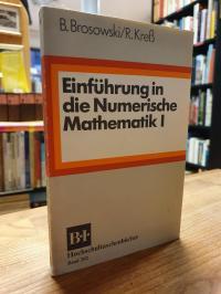 Brosowski, Einführung in die numerische Mathematik 1,