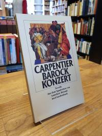 Carpentier, Barockkonzert – Novelle,