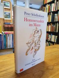 Schellenbaum, Homosexualität im Mann – Eine tiefenpsychologische Studie,