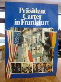 Frankfurt, Präsident Carter in Frankfurt,