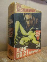 Moore, Agent GD 21 schweigt – Kriminalroman