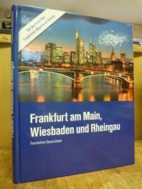Frankfurt am Main – Wiesbaden und Rheingau – Faszination Deutschland,