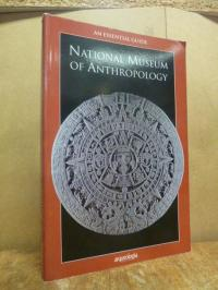 An Essential Guide: National Museum of Anthropology,