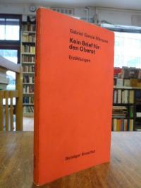Garcia Marquez, Kein Brief für den Oberst – Erzählungen,