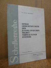 Bilandzic, Einige Gesichtspunkte des Jugoslawischen Selbst-Verwaltungs Sytems,