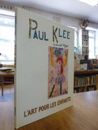 Klee, Paul Klee:  L'Art pour les enfants,