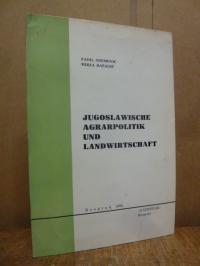 Pesakovic, Jugoslawische Agrarpolitik und Landwirtschaft,