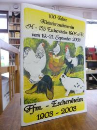 TSV Ginnheim (Hrsg.), Festschrift 100 Jahre Kleintierzuchtverein H-155 Eschershe