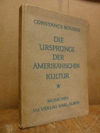 Rourke, Die Ursprünge der amerikanischen Kultur – gesammelte Essays,