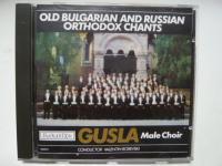 Male Choir Gusla, Old Bulgarian and Russian Orthodox Chants, Audio CD,