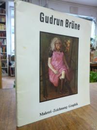 Brüne, Gudrun Brüne: Malerei, Zeichnung, Graphik,