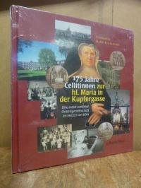 Habeth-Allhorn, 175 Jahre Cellitinnen zur hl. Maria in der Kupfergasse – eine so