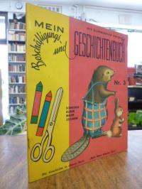 Baillargeon, Mein Beschäftigungs- und Geschichtenbuch, Nr. 3: Bulle Bibers hübsc