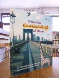 Busse, Die kleine Giraffe Guckindieluft auf Weltreise – Ein Kunstbilderbuch für