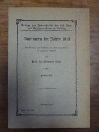 Klaje, Pommern im Jahre 1813,  Ein Beitrag Zur Geschichte Der Befreiungskriege i