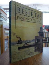 Akbayar, Besiktas – Past and Present,